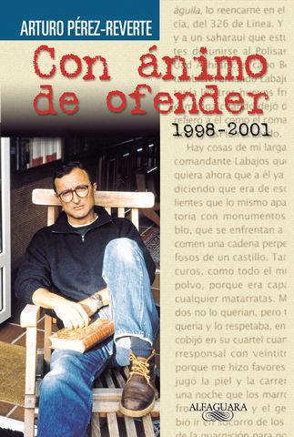 CON ANIMO DE OFENDER 1998-2001 ALFAGUARA