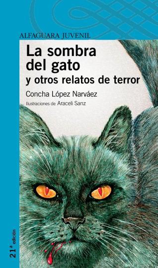 SOMBRA DEL GATO Y OTROS RELATOS DE TERROR , LA - Serie Azul