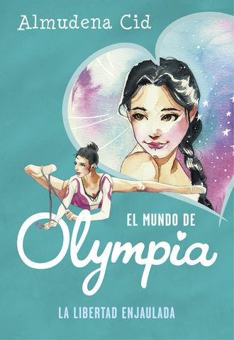 MUNDO DE OLYMPIA  Nº2. libertad enjaulada