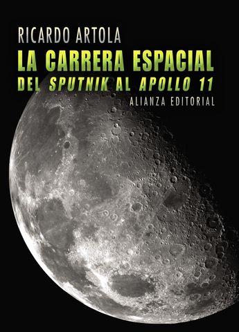 CARRERA ESPACIAL DEL SPUTNIK AL APOLLO 11