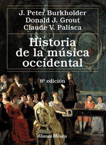 HISTORIA DE LA MUSICA OCCIDENTAL 8ª Edición