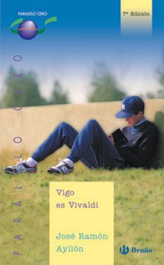 VIGO ES VIVALDI - Colección Paralelo Cero