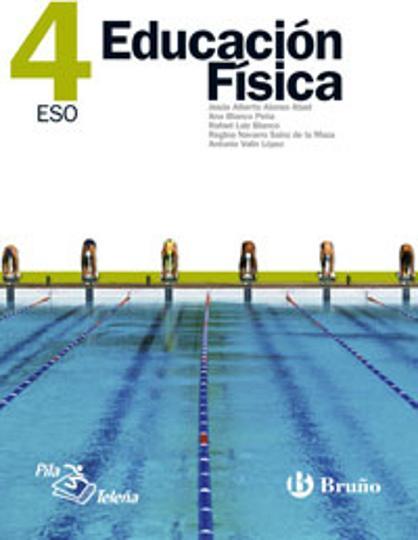 EDUCACION FISICA 4º ESO - Pila Teleña - Librería IDIOMATIKA