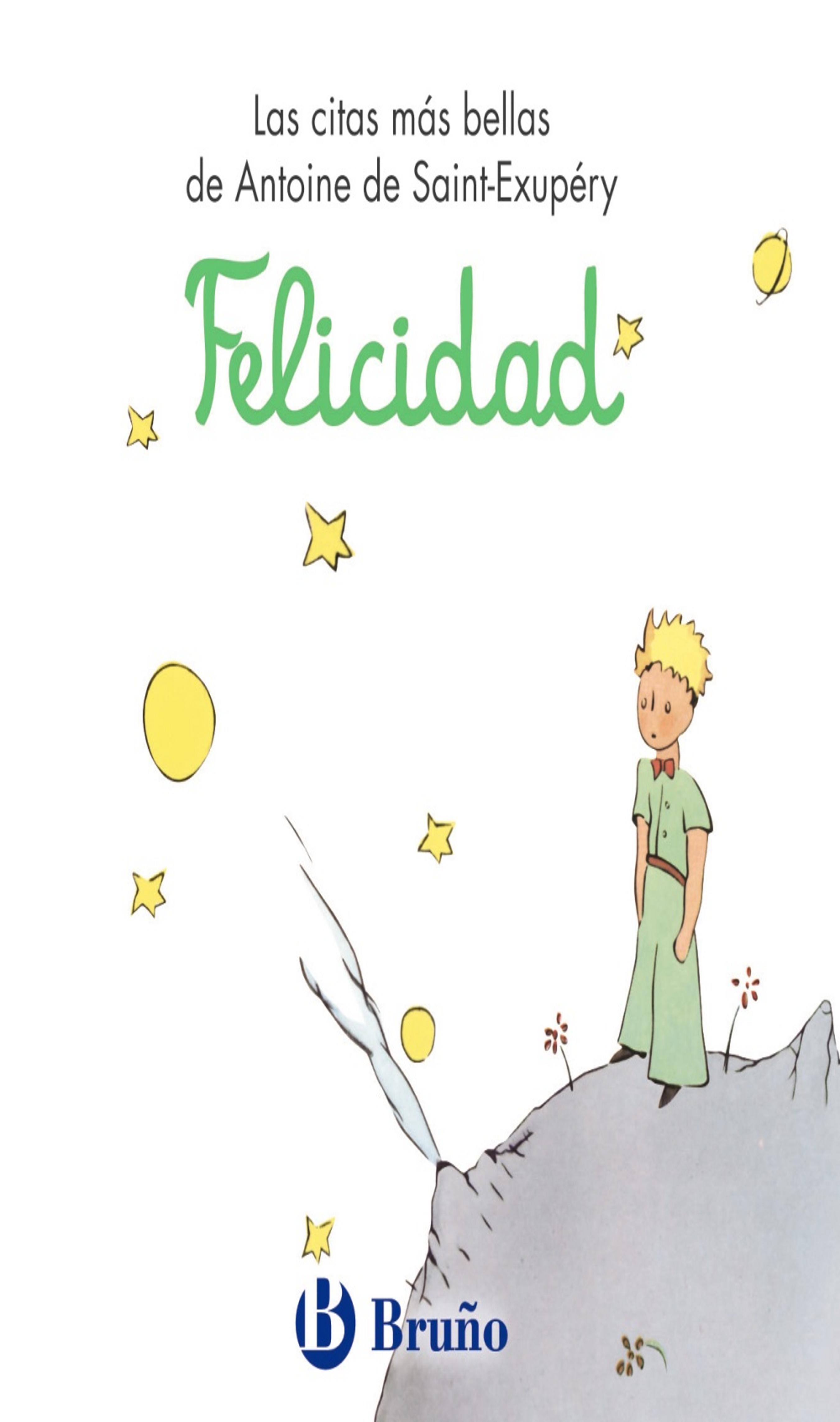 FELICIDAD - Principito