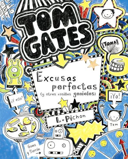 TOM GATES nº2  excusas perfectas y otrras cosas geniales