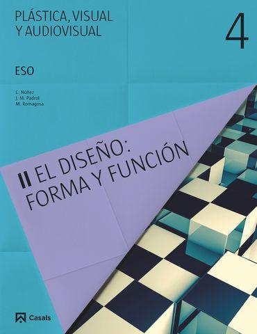 PLASTICA VISUAL Y AUDIOVISUAL 4ª ESO - Libro