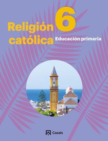 RELIGION CATÓLICA 6 PRIM