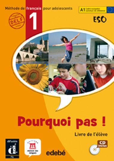 POURQUOI PAS ! 1 A1 Alumno + CD