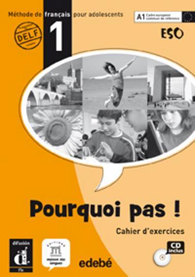 POURQUOI PAS ! 1 A1 Ejercicios + CD