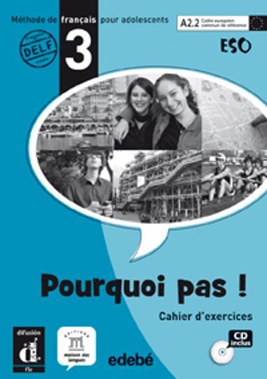 POURQUOI PAS ! 3  A2.2 CAHIER + CD