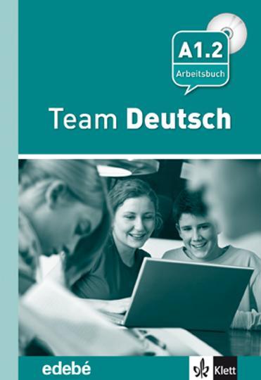 TEAM DEUTSCH A1.2 Arbeitsbuch
