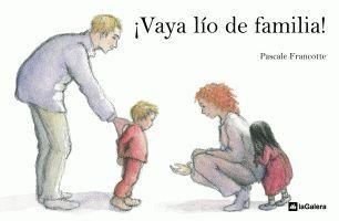 VAYA LIO DE FAMILIA