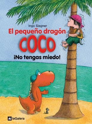 PEQUEÑO DRAGON COCO 03 NO TENGAS MIEDO,EL