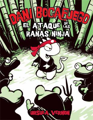 DANI BOCAFUEGO 2 ATAQUE DE LAS RANAS NINJA