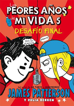 PEORES AÑOS DE MI VIDA 5 DESAFIO FINAL