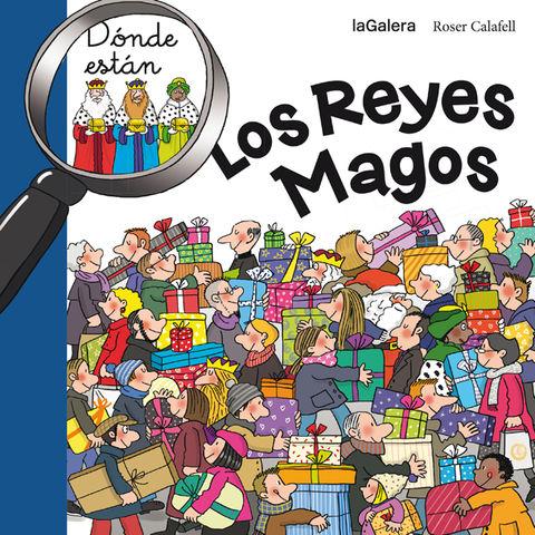 DONDE ESTAN LOS REYES MAGOS