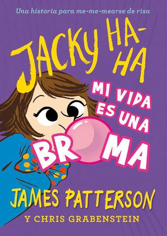 JACKY HA-HA VIDA ES MA, MI