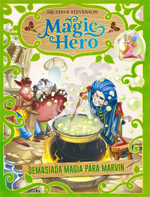 MAGIC HERO nº3 DEMASIADA MAGIA PARA MARVIN