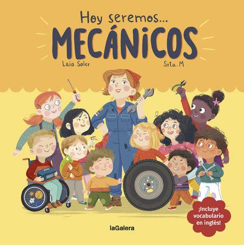 HOY SEREMOS MECANICOS