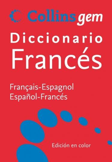 DICC COLLINS GEM Francés - Esp / Francés - Esp  Ed 2009