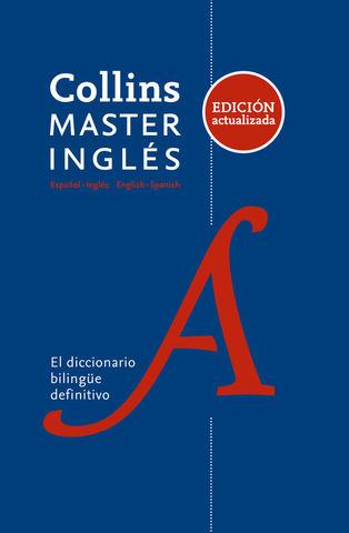 DICC COLLINS MASTER Español - Inglés / Inglés - Español