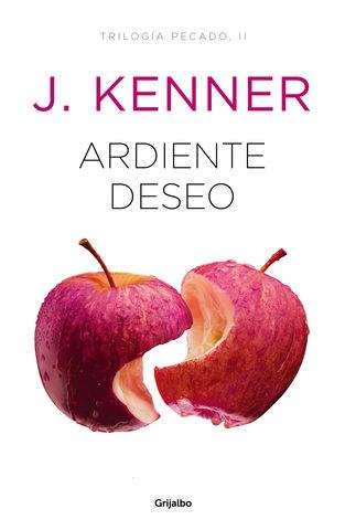 ARDIENTE DESEO - Trilogía Pecado II