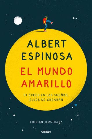 MUNDO AMARILLO, EL (ED. ILUSTRADA)