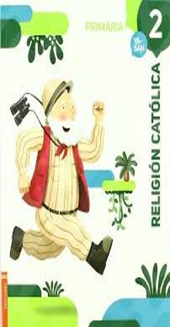 RELIGIÓN CATÓLICA 2 PRIM - Ya -Sah