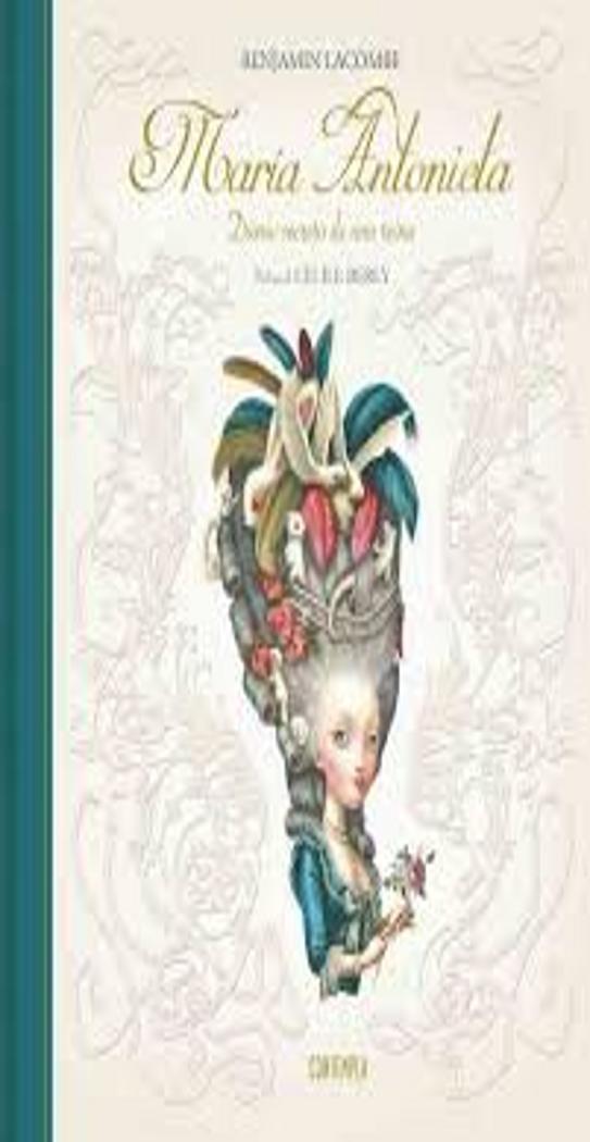 MARIA ANTONIETA: Diario Secreto de una Reina