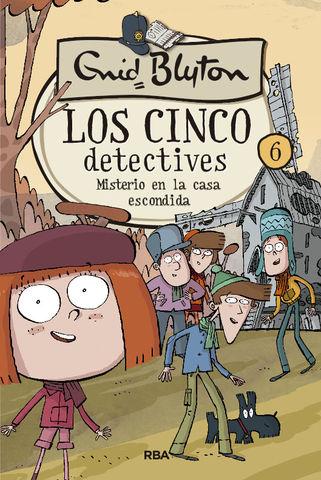LOS 5 DETECTIVES 6: MISTERIO EN LA CASA ESCONDIDA