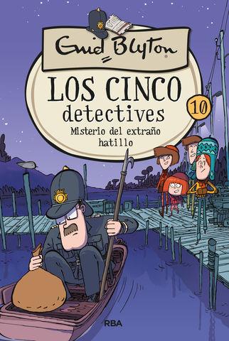 LOS CINCO DETECTIVES 10: MISTERIO DEL EXTRAÑO HATI