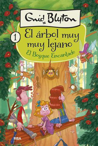 EL BOSQUE ENCANTADO,EL ARBOL MUY LEJANO nº1