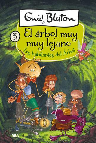 ARBOL MUY MY ARBOL LEJANO, EL LOS HABITNTES DEL ARBOL