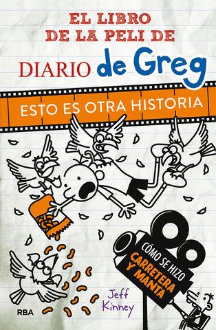 ESTO ES OTRA HISTORIA EL DIARIO DE LA PELICULA DE GREG