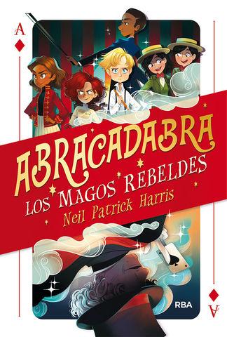 ABRACADABRA nº1  los magos rebeldes