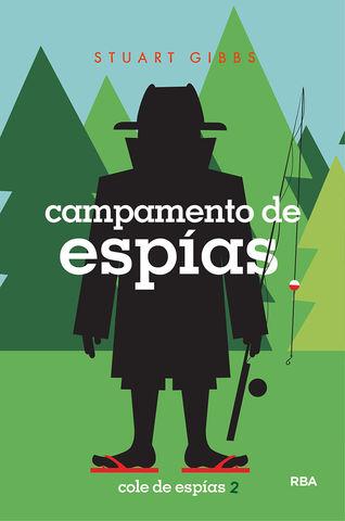COLE DE ESPIAS 2. CAMPAMENTO DE ESPIAS