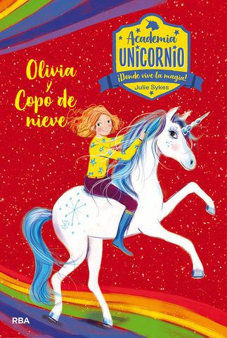 ACADEMIA UNICORNIO nº6  OLIVIA Y COPO DE NIEVE