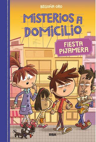MISTERIOS A DOMICILIO nº7  FIESTA PIJAMERA