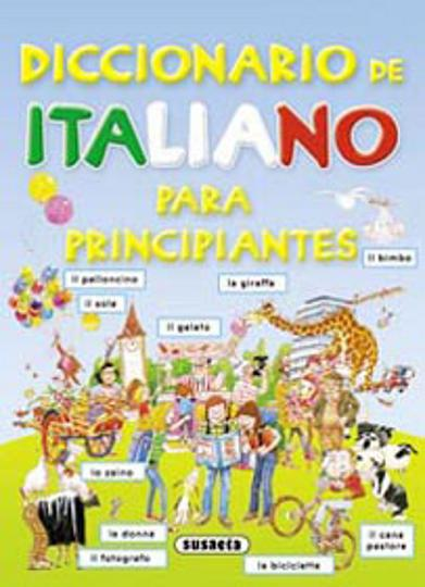 DICC ITALIANO PARA PRINCIPIANTES - Susaeta