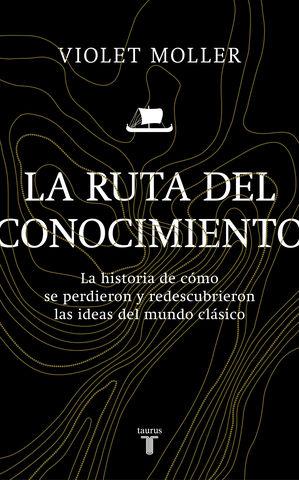 RUTA DEL CONOCIMIENTO, LA