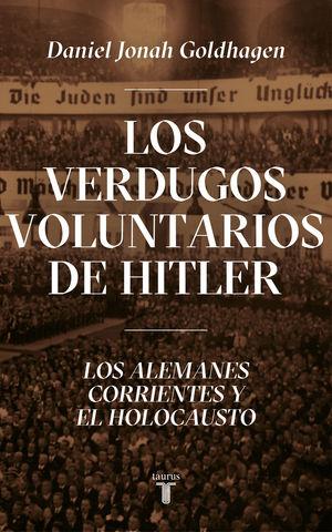 VERDUGOS VOLUNTARIOS DE HITLER, LOS