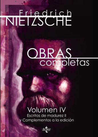 OBRAS COMPLETAS VOL IV OBRAS DE MADUREZ II  Y COMPLEMENTOS A LA EDICIO