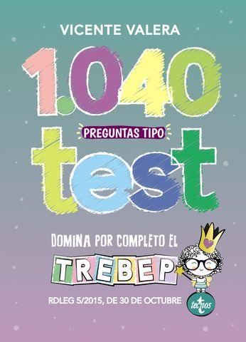 1040 PREGUNTAS TIPO TEST EMPLEADO PUBLICO TREBEP