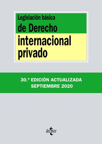 LEGISLACION BASICA DE DERECHO INTERNACIONAL PRIVADO 2020