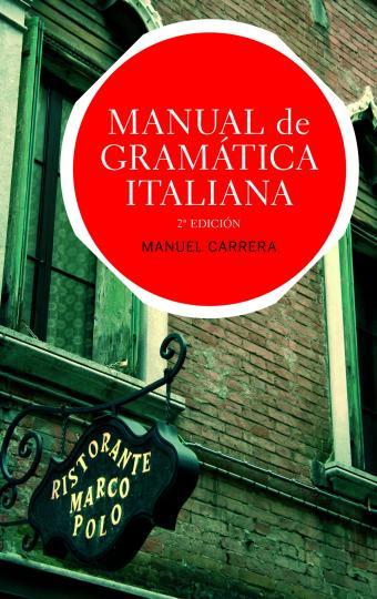 MANUAL DE GRAMATICA ITALIANA Ed Actualizada 2011