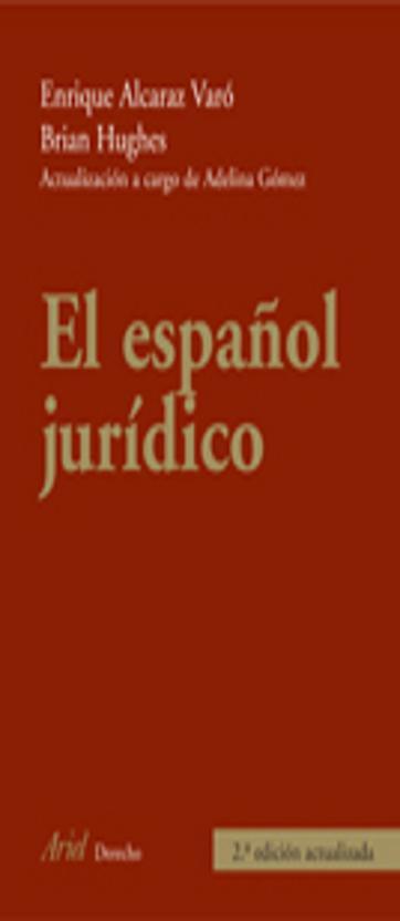 ESPAÑOL JURÍDICO , EL 2ª Ed.