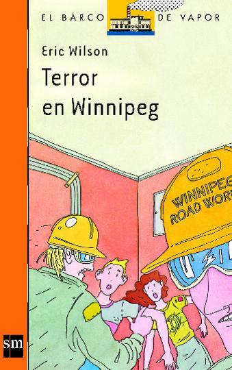 TERROR EN WINNIPEG - El Barco de Vapor