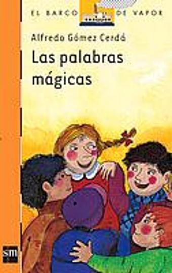 PALABRA MAGICAS, LAS - Col. Barco de Vapor Serie Naranja