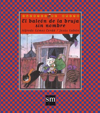 EL BALCÓN DE LA BRUJA SIN NOMBRE