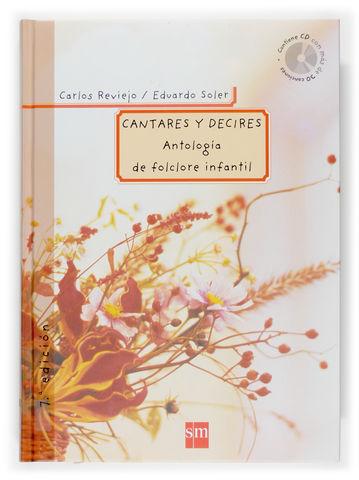 CANTARES Y DECIRES + CD